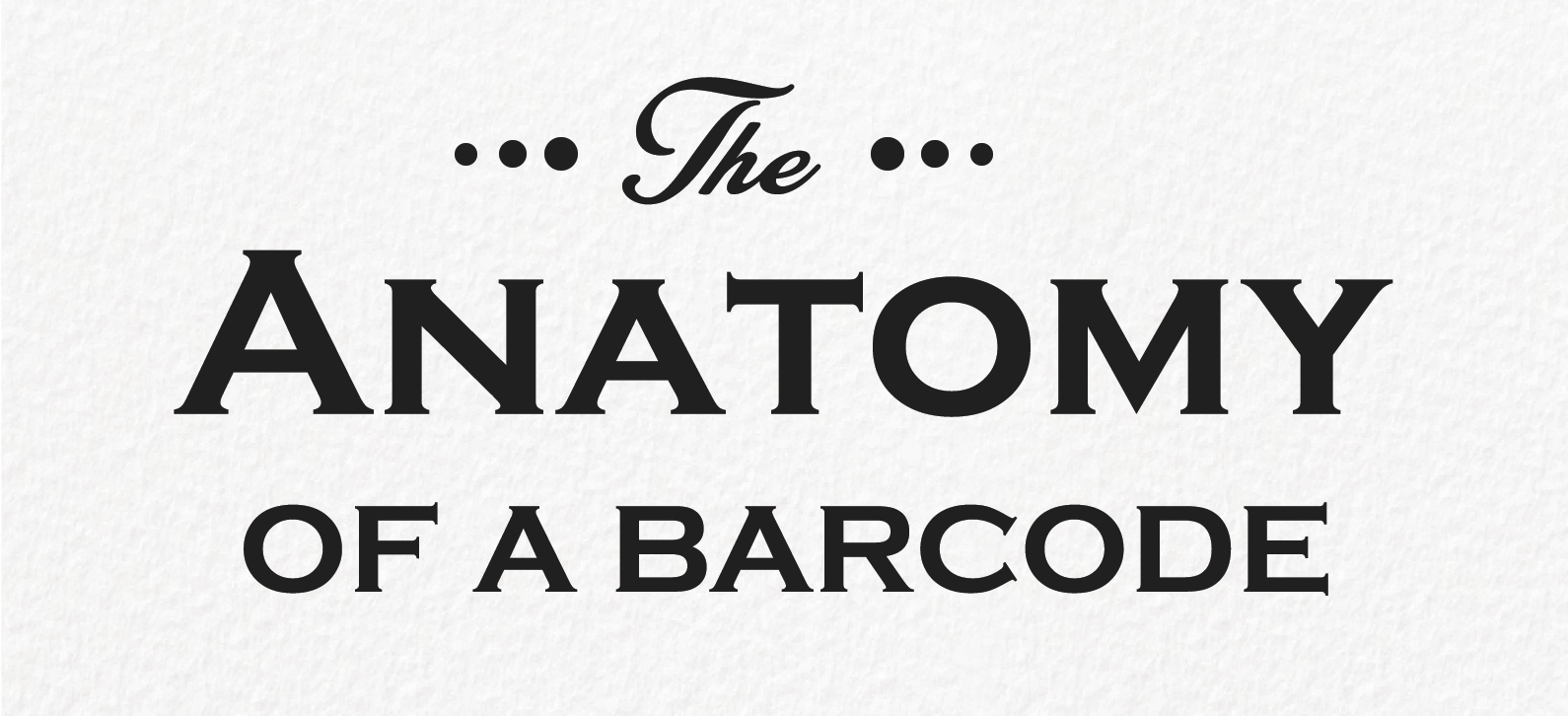 Read more about the article The Anatomy of a Barcode